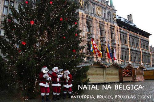 Natal na Bélgica: Antuérpia, Bruges, Bruxelas e Gent